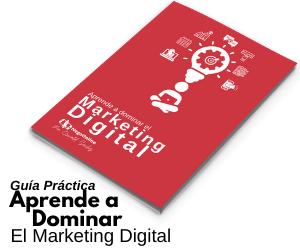 Aprende a dominar el marketing digital guía